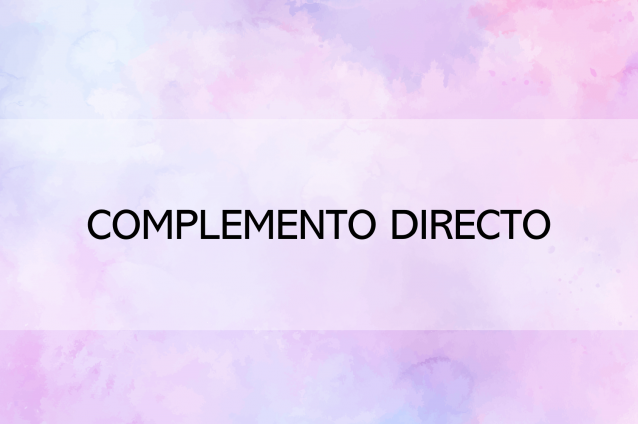Complemento directo (actividades interactivas)