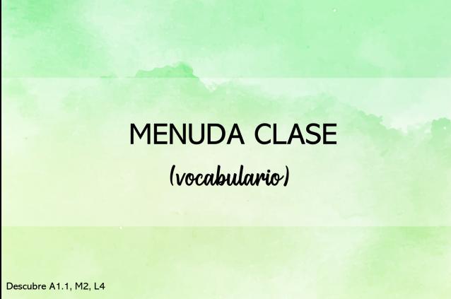 Menuda clase (actividades interactivas)